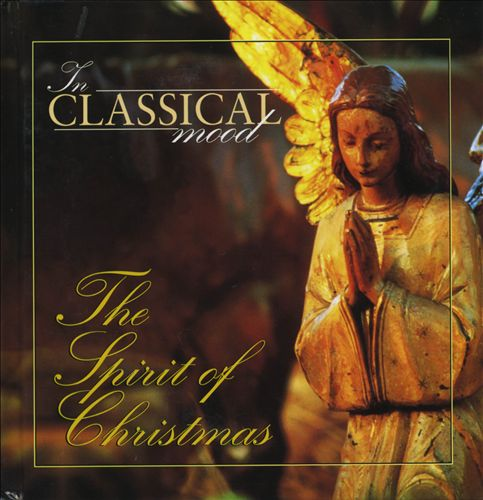 In Classical Mood: The Spirit of Christmas