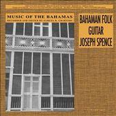 Music of the Bahamas, Vol. 1: Bahaman Folk Guitar