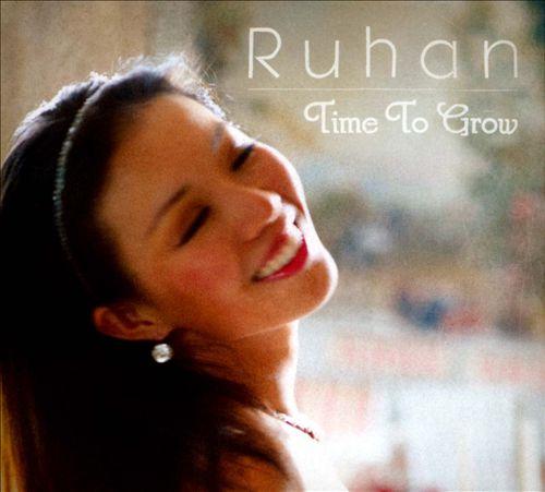 Ruhan: Time to Grow