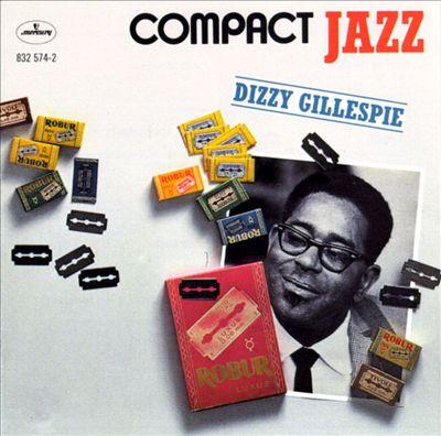 Compact Jazz: Dizzy Gillespie