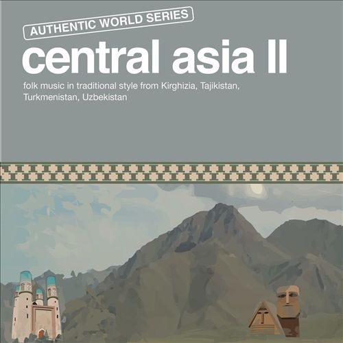 Authentic World Series: Central Asia II