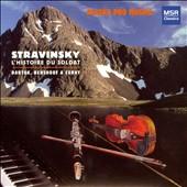 Stravinsky: L'Historie du Soldat; Music by Bartok, Benshoof & Coray
