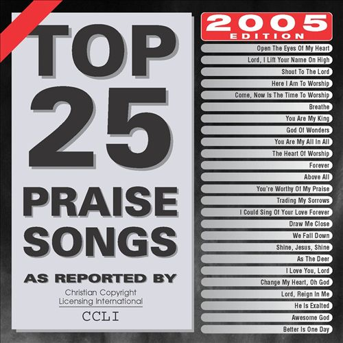 Top 25 Praise Songs 2005