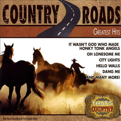 Greatest Hits: Country Roads