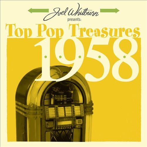 Joel Whitburn Presents: Top Pop Treasures 1958
