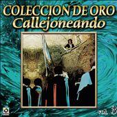 Coleccion De Oro: Callejoneando Con Las Estudiantinas, Vol. 3