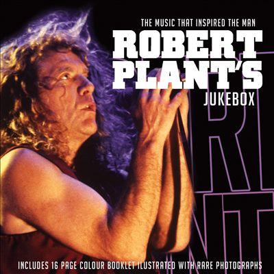 Robert Plant's Jukebox