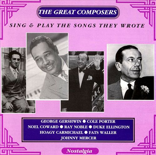 The Great Composers Sing & Play the Songs They Wrote