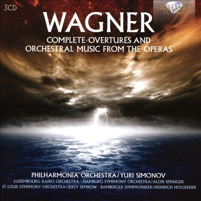 Wagner: Complete Overtures and Orchestral Music from the Operas