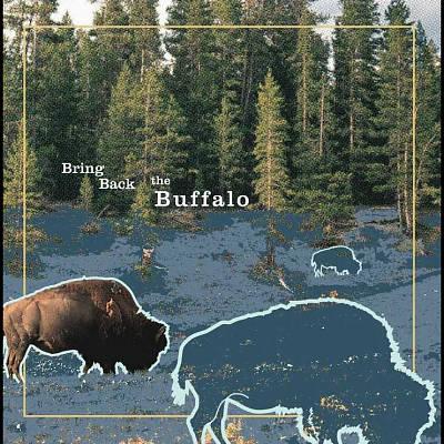 Bring Back the Buffalo