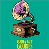 Oldies but Goodies: The Best Old Pop