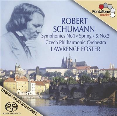 """Robert Schumann: Symphonies Nos. 1 """"Spring"""" & 2"""