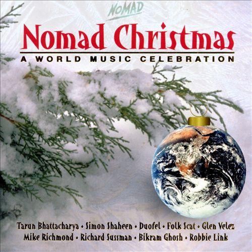 Nomad Christmas: A World Music Celebration