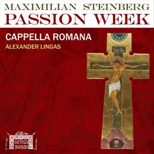 Maximilian Steinberg: Passion Week [LP Version]