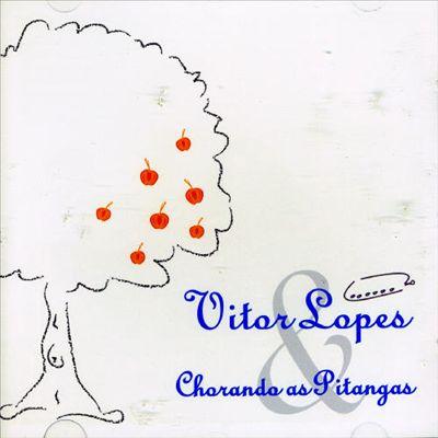Vitor Lopes & Chorando as Pitangas