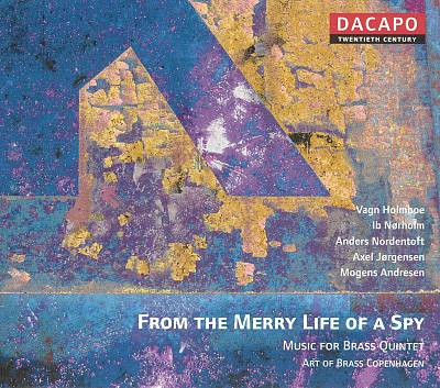 From the Merry Life of a Spy: Music for Brass