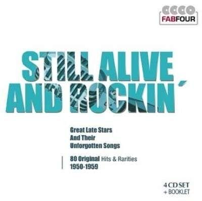 Still Alive and Rockin'