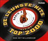 De Leukste Hits Uit de Radio 2 Top 2000: Van Het Millennium