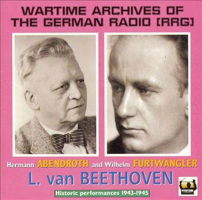 Beethoven by Furtwängler & Abendroth