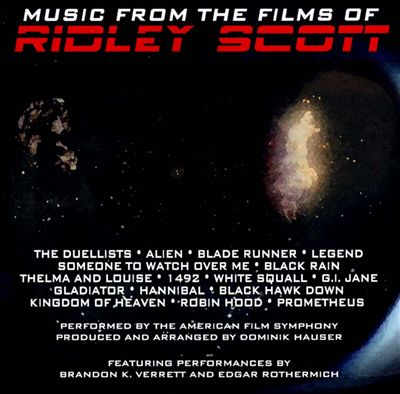 Music from the Films of Ridley Scott