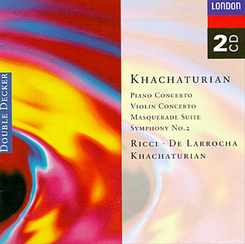 Khachaturian: Concerto for violin in Dm; Concerto for piano in Df