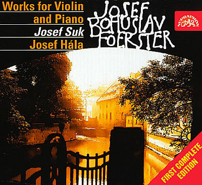 J. B. Foerster: Works for Violin and Piano