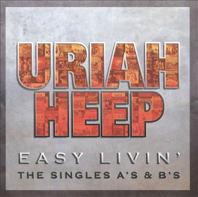Easy Livin: The Singles A's and B's