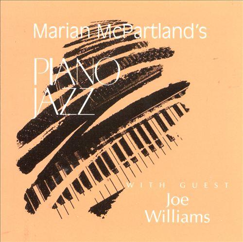 Marian McPartland's Piano Jazz with Guest Joe Williams