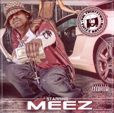 Thizz Nation, Vol. 22: Starring Meez