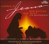 Albrecht Rosenstengel: Geboren Ist Jesus, Der Retter Der Welt