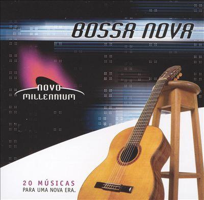 Novo Millennium: Bossa Nova