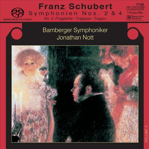 "Schubert: Symphonien Nos. 2 & 4 ""Tragische"""