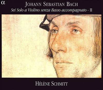 Bach: Sei Solo a Violino senza Basso accompagnato, Vol. 2