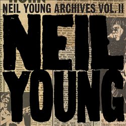 Neil Young Archives,Vol。2