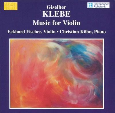 Giselher Klebe: Music for Violin