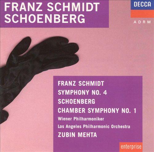 Franz Schmidt: Symphony No. 4; Schoenberg: Chamber Symphony No. 1