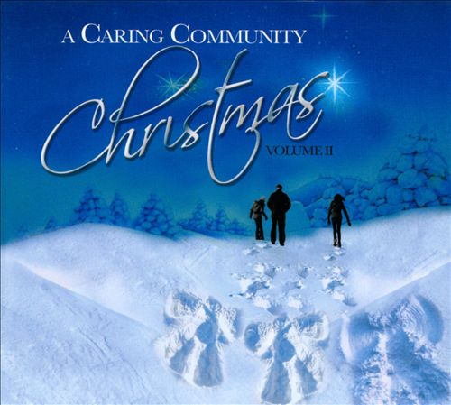 A Caring Community: Christmas, Vol. 2