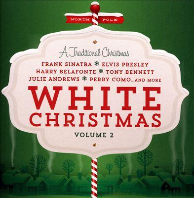 White Christmas, Vol. 2: A Traditional Christmas