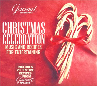 Christman Celebration (Gourmet Entertains)