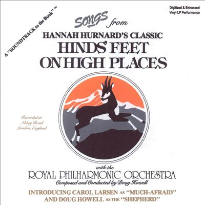 """Songs from Hannah Hurnand's Classic """"Hind's Feet on High Places"""""""