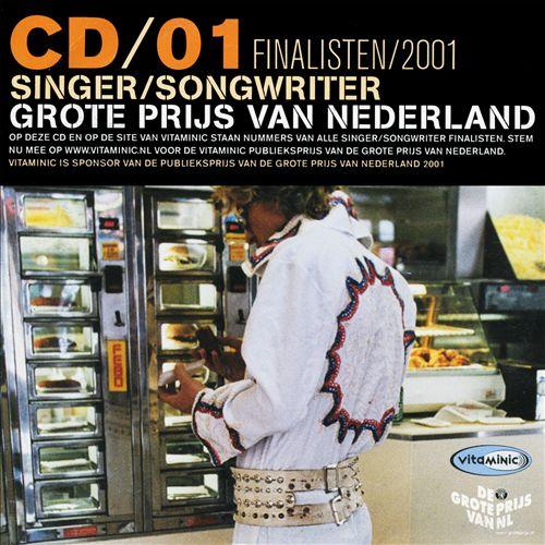 Grote Prijs Van Nederland - Singer/Songwriter: Finalisten 2001, CD 01