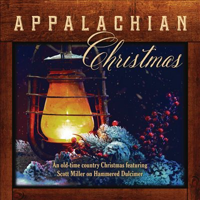 Appalachian Christmas: an Old-Time Country Christmas