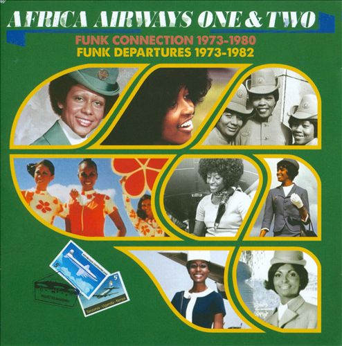 Africa Airways, Vols. 1 & 2: Funk Connection 1973-1980