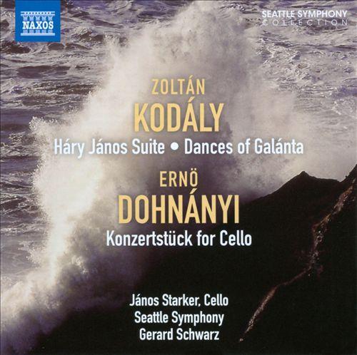 Kodály: Háry János Suite; Dances of Galánta; Dohnányi: Konzertstüke for Cello