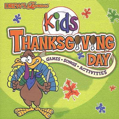 Drew's Famous Kids Thanksgiving Day