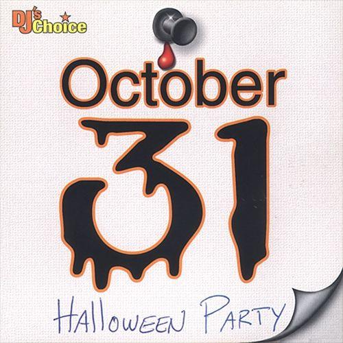 DJ's Choice: October 31
