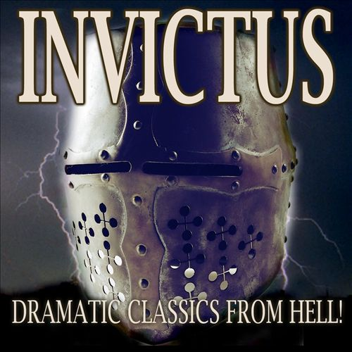 Invictus: Dramatic Classics From Hell