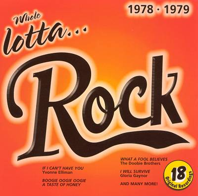 Whole Lotta Rock: 1978-1979