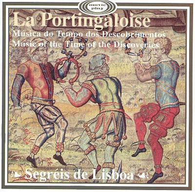 La Portingaloise: Music of the Time of the Discoveries