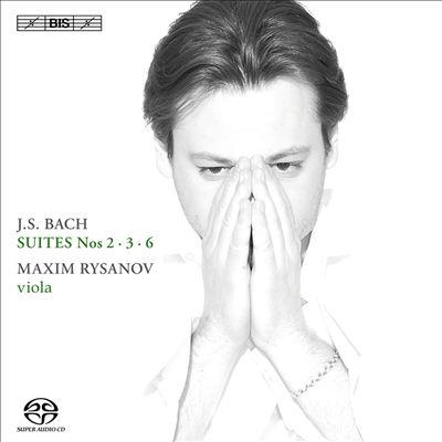 Bach: Suites Nos. 2, 3, 6